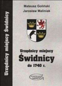 Urzędnicy miejscy Świdnicy do 1740 r. Urzędnicy miejscy Świdnicy - okładka książki