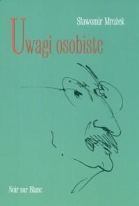 Uwagi osobiste - Sławomir Mrożek - okładka książki
