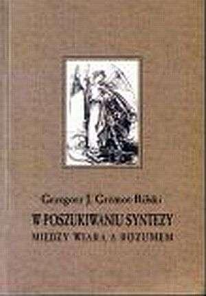 W poszukiwaniu syntezy między wiarą - okładka książki