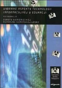 Wybrane aspekty technologii informacyjnej w edukacji - okładka książki