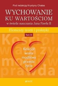 okładka książki - Wychowanie ku wartościom w świetle