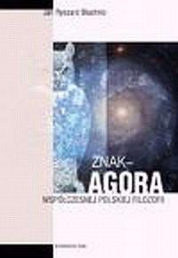 Znak agora współczesnej polskiej filozofii - okładka książki