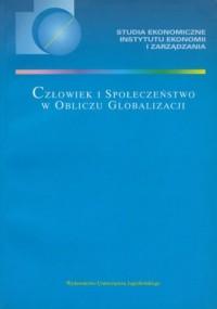 Człowiek i społeczeństwo w obliczu globalizacji - okładka książki