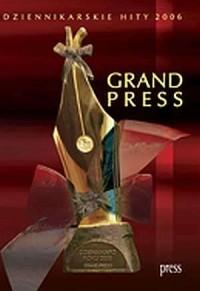 Grand Press. Dziennikarskie hity 2006 (+ CD) - okładka książki