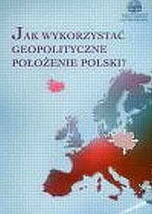 Jak wykorzystać geopolityczne położenie - okładka książki