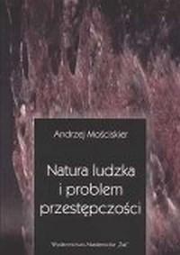 Natura ludzka i problem przestępczości - okładka książki