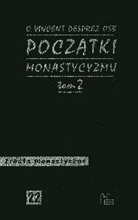 Początki monastycyzmu chrześcijańskiego. Tom 2. Źródła monastyczne nr 22 - okładka książki