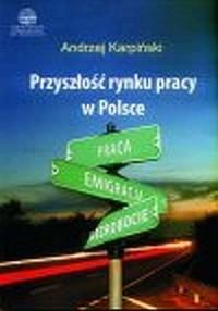 Przyszłość rynku pracy w Polsce - okładka książki