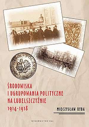 Środowiska i ugrupowania polityczne - okładka książki