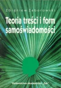 Teoria treści i form samoświadomości - okładka książki