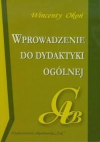 Wprowadzenie do dydaktyki ogólnej - okładka książki