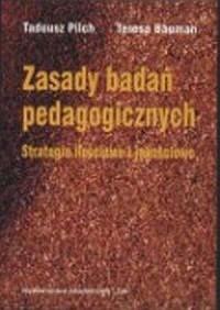 Zasady badań pedagogicznych. Strategie ilościowe i jakościowe - okładka książki