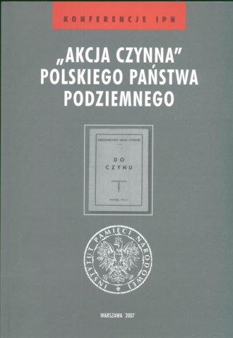 Akcja czynna Polskiego Państwa - okładka książki