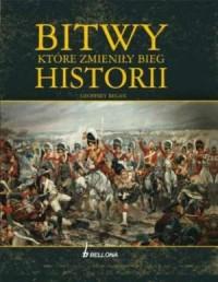 Bitwy, które zmieniły bieg historii - okładka książki