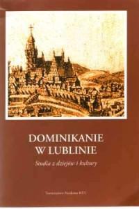 Dominikanie w Lublinie. Studia - okładka książki