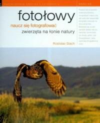 Fotołowy. Naucz się fotografować zwierzęta na łonie natury - okładka książki