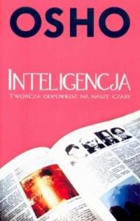 Inteligencja. Twórcza odpowiedź na nasze czasy - okładka książki