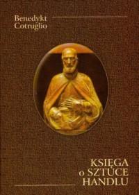 Księga o sztuce i handlu - okładka książki