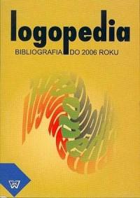Logopedia. Bibliografia do 2006 roku - okładka książki