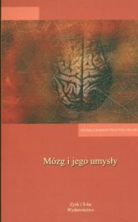 Mózg i jego umysły - Wioletta Dziarnowska - okładka książki