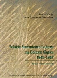 Polskie Stronnictwo Ludowe na Dolnym - okładka książki
