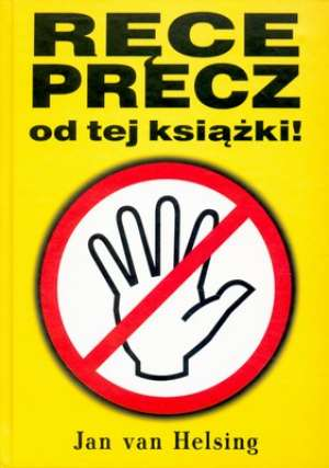 Ręce precz od tej książki! - okładka książki
