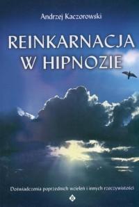 Reinkarnacja w hipnozie - okładka książki