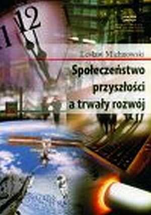 Społeczeństwo przyszłości a trwały - okładka książki