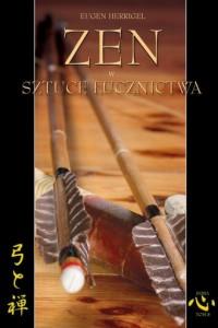 Zen w sztuce łucznictwa - okładka książki