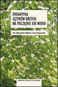 Dydaktyka języków obcych na początku XXI wieku - okładka książki