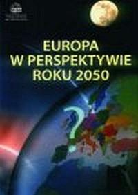 Europa w perspektywie roku 2050 - okładka książki