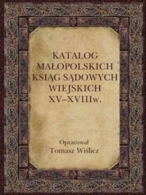 Katalog małopolskich ksiąg sądowych - okładka książki