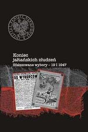 Koniec jałtańskich złudzeń. sfałszowane - okładka książki