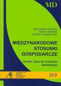 Międzynarodowe stosunki gospodarcze. Handel. Czynniki produkcji. Globalizacja - okładka książki