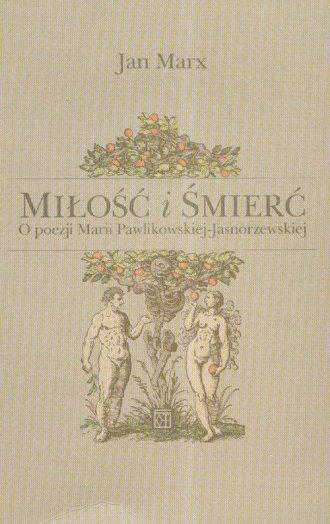 Miłość I śmierć O Poezji Marii Pawlikowskiej Jasnorzewskiej
