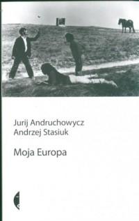 Moja Europa - okładka książki