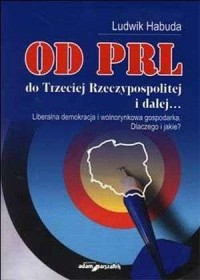 Od PRL do Trzeciej Rzeczypospolitej - okładka książki