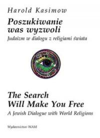 Poszukiwanie was wyzwoli. Judaizm w dialogu z religiami świata - okładka książki