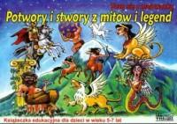 Potwory i stwory z mitów i legend. Uczę się z malowanką - okładka książki