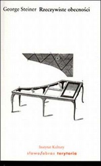 Rzeczywiste obecności - George Steiner - okładka książki