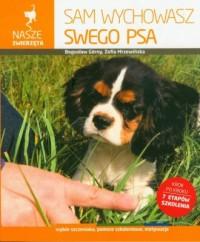 Sam wychowasz swego psa. Seria: Nasze zwierzęta - okładka książki