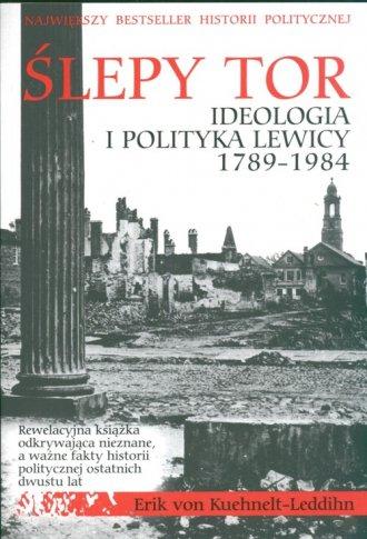 Ślepy tor. Ideologia i polityka - okładka książki