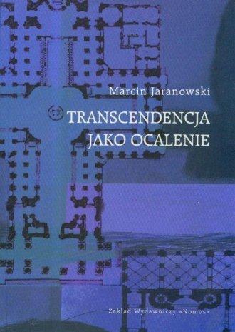 Transcendencja jako ocalenie - okładka książki