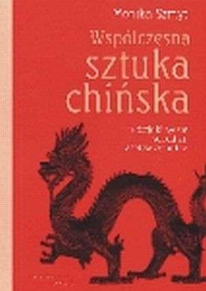 Współczesna sztuka chińska. Tradycja - okładka książki