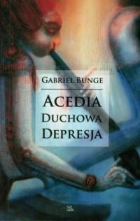 Acedia. Duchowa depresja - okładka książki