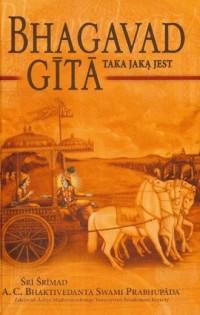 Bhagavad Gita taka, jaką jest - okładka książki