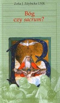 Bóg czy sacrum? - okładka książki
