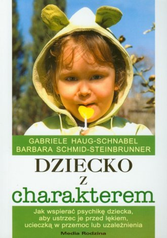 Dziecko z charakterem - okładka książki