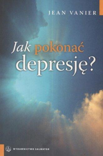 Jak pokonać depresję? - okładka książki