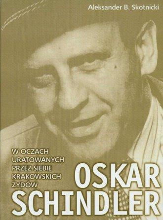 Oskar Schindler w oczach uratowanych - okładka książki